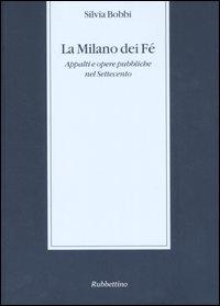 La Milano dei Fé (2006)