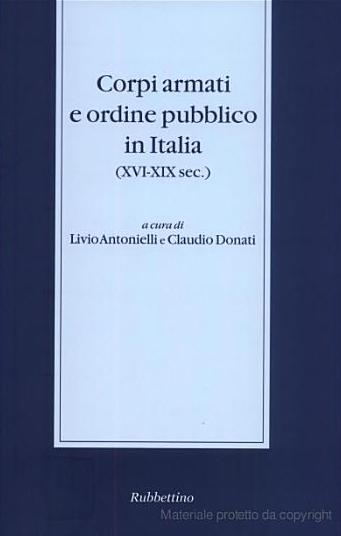 Corpi armati e ordine pubblico in Italia (XVI-XIX sec.) (2003)