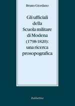 Gli ufficiali della Scuola militare di Modena (1798-1820) (2008)