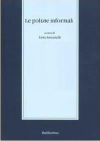 Le polizie informali (2010)